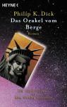 Das Orakel vom Berge - Philip K. Dick, Norbert Stöbe