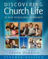 Discovering Church Life - Teacher Edition - Frank Damazio