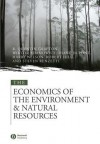 The Economics of the Environment and Natural Resources - R. Quentin Grafton, Wiktor Adamowicz, Diane Dupont, Harry Nelson