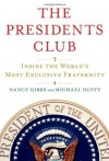 The Presidents Club - Nancy Gibbs, Michael Duffy