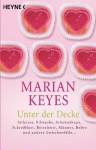 Unter der Decke. - Marian Keyes
