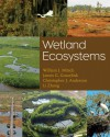 Wetland Ecosystems - William J. Mitsch, Li Zhang, Christopher J. Anderson, James G. Gosselink
