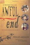 A House Called Awful End: Book One in the Eddie Dickens Trilogy - Philip Ardagh, David Roberts