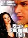 Star Ravaged Man - Caitlyn Willows