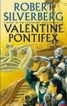 Valentine Pontifex (Majipoor, #3) - Robert Silverberg