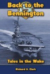 Back to the Bennington: Tales in the Wake - Karen Abbott, Joyce Bean