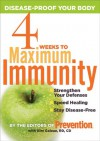 4 Weeks to Maximum Immunity: Disease-Proof Your Body - Prevention Magazine, Kim Galeaz