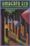 Six Walks in the Fictional Woods - Umberto Eco