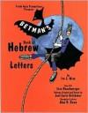 Betman's Book of Hebrew Letters - Ira J. Wise, Joel Lurie Grishaver, Lisa Raqchwerger, Alan B. Rowe