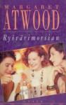 Ryövärimorsian - Kristiina Drews, Margaret Atwood