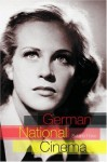 German National Cinema (National Cinemas) - Sabine Hake