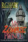 My Zombie Prince - Raven Hart