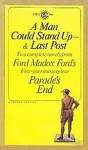 A Man Could Stand Up - Ford Madox Ford