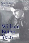 Selected Poems of William Butler Yeats - W.B. Yeats