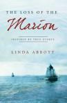 The Loss of the Marion - Linda Abbott