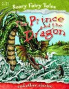 The Prince and the Dragon and Other Stories. Editor, Belinda Gallagher - Belinda Gallagher