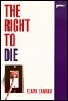 The Right to Die - Elaine Landau