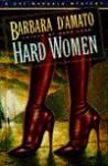 Hard Women: A Cat Marsala Mystery - Barbara D'Amato