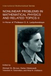 Nonlinear Problems in Mathematical Physics and Related Topics II: In Honour of Professor O.A. Ladyzhenskaya - Michael S. Birman, Stefan Hildebrandt, Vsevolod A. Solonnikov