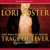 Trace of Fever - Lori Foster, Jim Frangione