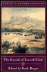 Journals of Lewis and Clark - Meriwether Lewis, William Clark, Frank Bergon