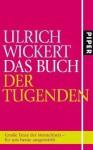 Das Buch der Tugenden - Ulrich Wickert