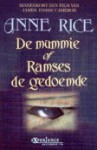 De mummy of Ramses de gedoemde - Anne Rice