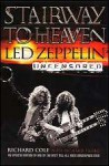 Stairway to Heaven: Led Zeppelin Uncensored (eBook) - Richard Cole