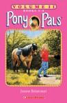 Pony Pals, Volume 2 (Pony Pals, #5-8) - Jeanne Betancourt