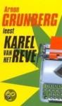 Arnon Grunberg leest Karel van het Reve - Karel van het Reve