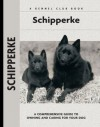 Schipperke (Comprehensive Owner's Guide) - Robert Pollet, Carol Ann Johnson