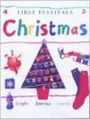 First Festivals: Christmas - Lois Rock