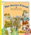 The Secret Friend, Stage 3, Let Me Read Series - Marcia Vaughan
