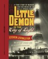 Little Demon in the City of Light: A True Story of Murder and Mesmerism in Belle Epoque Paris (Audio) - Steven Levingston
