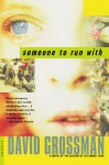 Someone to Run With - David Grossman, Vered Almog, Maya Gurantz