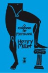 O Colosso de Maroussi - Henry Miller, Raquel Mouta
