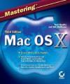 Mastering Mac OS X, Third Edition - Todd Stauffer, Kirk McElhearn