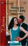 Having The Tycoon's Baby (The Whittakers, #1) (The Baby Bank, #10) - Anna DePalo