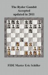 The Ryder Gambit Accepted updated in 2011: A Chess Works Publication - Eric Schiller, John Clayton