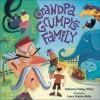 Grandpa Grumpy's Family - Katherine Pebley O'Neal, Laura Huliska-Beith