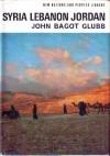 Syria Lebanon Jordan - John Bagot Glubb