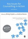 Key Issues for Counselling in Action - Windy Dryden, Andrew Reeves