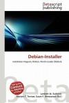 Debian-Installer - Lambert M. Surhone, Susan F. Marseken