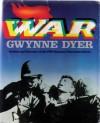 War - Gwynne Dyer