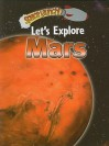Let's Explore Mars - Helen Orme, David Orme