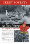 As You Were: The Tragedy at Valcartier - Gerry Fostaty