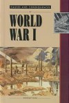 Causes and Consequences of World War I (Causes and Consequences) - Stewart Ross