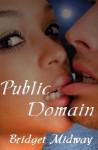 Public Domain - Bridget Midway