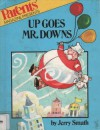 Up Goes Mr. Downs - Jerry Smath
