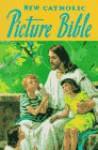 New Catholic Picture Bible - Catholic Book Publishing Corp., Lawrence G. Lovasik